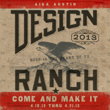Design Ranch 2012 - Come and Make it