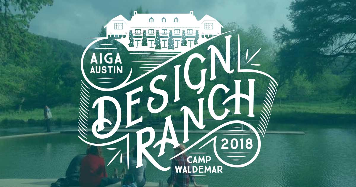 AIGA Austin Design Ranch